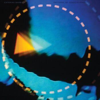 Barbieri, Caterina: Patterns Of Consciousness [CD]