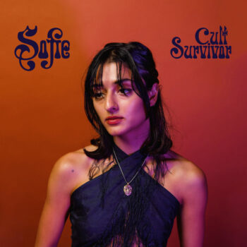 Sofie: Cult Survivor [CD]
