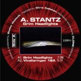 """A. Stantz: Grim Headlights [12""""]"""