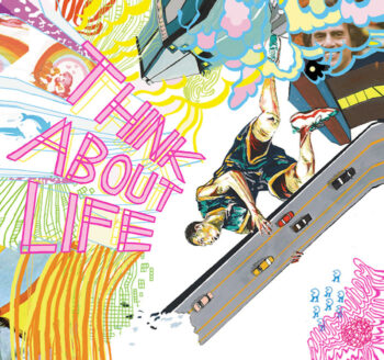 Think About Life: Think About Life [LP]