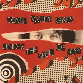 Death Valley Girls: Under The Spell Of Joy [LP doré]