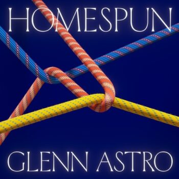 Glenn Astro: Homespun [LP]