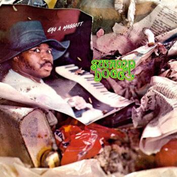Swamp Dogg: Gag a Maggot [LP]
