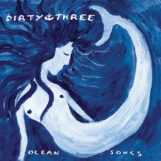 Dirty Three: Ocean Songs [4xLP]
