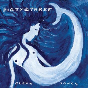 Dirty Three: Ocean Songs [4xLP]