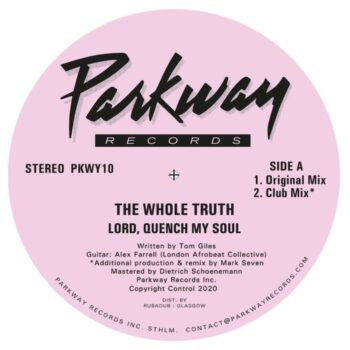 """Whole Truth, The: Lord Quench My Soul [12""""]"""