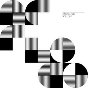 A Certain Ratio: ACR Loco [CD]