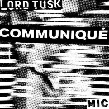 "Lord Tusk: Communiqué EP [12""]"