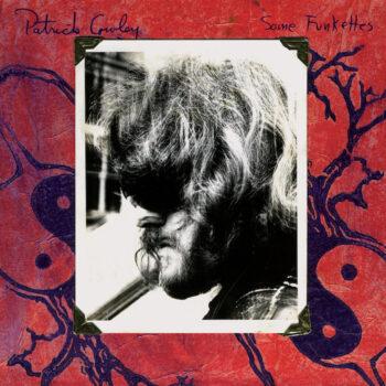 Cowley, Patrick: Some Funkettes [LP]