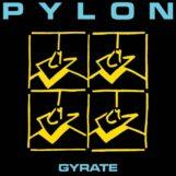 Pylon: Gyrate [LP turquoise]