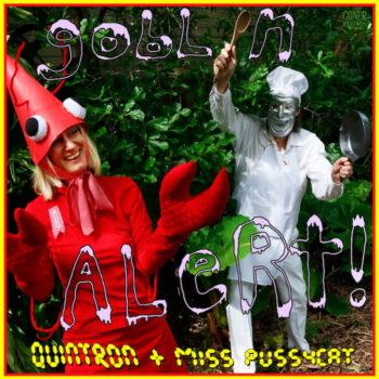 Quintron & Miss Pussycat: Goblin Alert [CD]