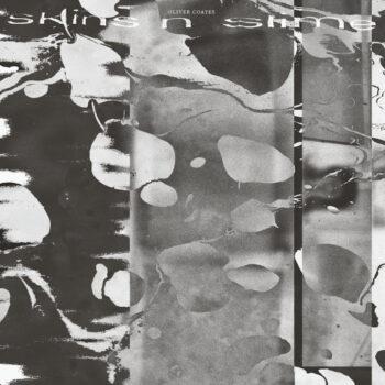 Coates, Oliver: skins n slime [LP]