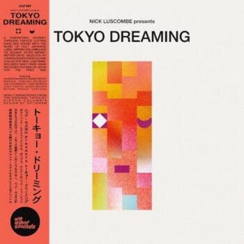variés; Nick Luscombe prés.: Tokyo Dreaming [2xCD]