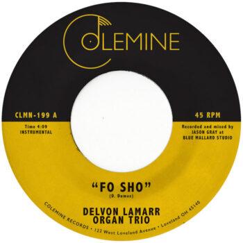 """Lamarr Organ Trio, Delvon: Fo Sho [7"""" rose]"""