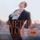 Better Person: Something to Lose [LP]
