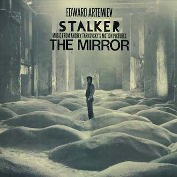 Artemiev, Edward: Stalker / The Mirror: Music from Andrey Tarkovsky's Motion Pictures [LP]
