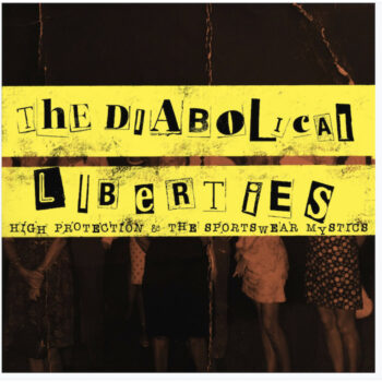 Diabolical Liberties, The: High Protections & The Sportswear Mystics [LP]