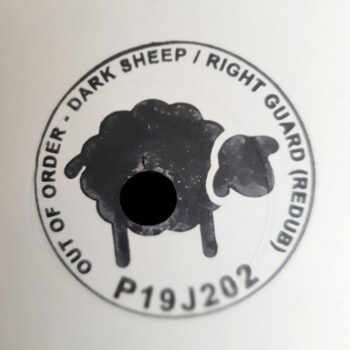"""Out Of Order: The Dark Sheep / Right Guard (ReRub) [12""""]"""