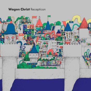 Wagon Christ: Recepticon [CD]
