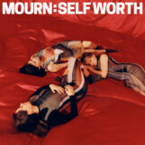 Mourn: Self Worth [CD]