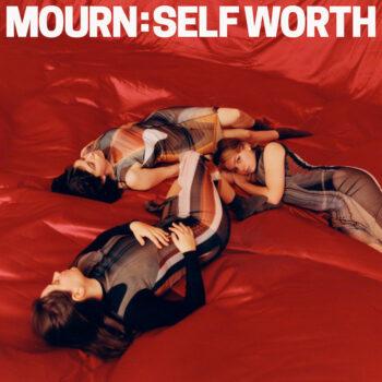 Mourn: Self Worth [CD]