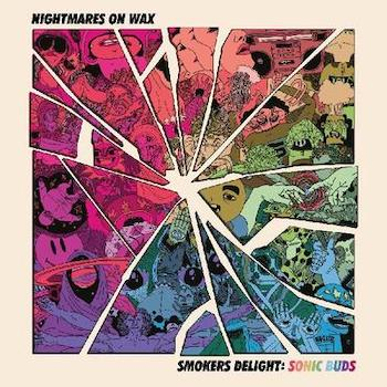"Nightmares On Wax: Smoker's Delight — Sonic Buds [12""]"