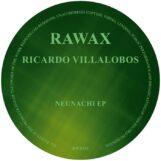"""Villalobos, Ricardo: Neunachi EP [12"""" doré]"""