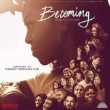 Washington, Kamasi: Becoming — music from the Netflix documentary [CD]