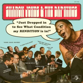 Jones & The Dap Kings, Sharon: Just Dropped In (To See What Condition My Rendition Was In) [LP]
