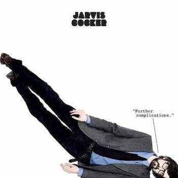 "Cocker, Jarvis: Further Complications [LP blanc+12""]"