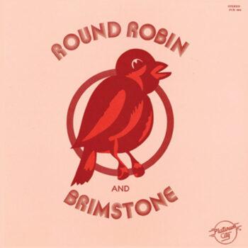 Round Robin and Brimstone: Round Robin and Brimstone [LP]