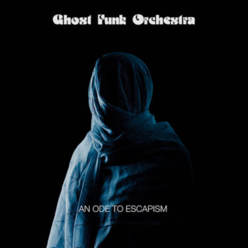 Ghost Funk Orchestra: An Ode To Escapism [LP marbré]
