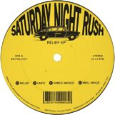 "Saturday Night Rush: Relief EP [12""]"