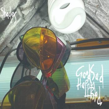 Good Sad Happy Bad: Shades [CD]