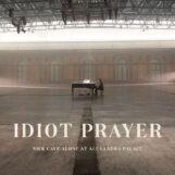 Cave, Nick: Idiot Prayer — Nick Cave Alone At Alexandra Palace [2xLP]