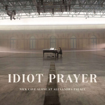 Cave, Nick: Idiot Prayer — Nick Cave Alone At Alexandra Palace [2xLP]