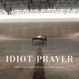 Cave, Nick: Idiot Prayer — Nick Cave Alone At Alexandra Palace [2xCD]
