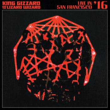 King Gizzard And The Lizard Wizard: Live In San Francisco '16 [2xLP colorés]