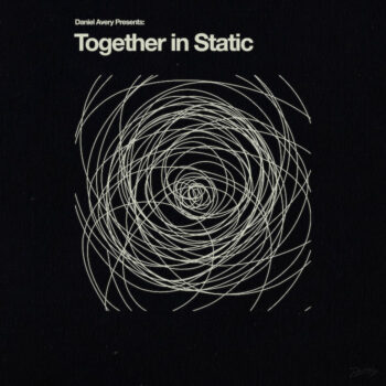 Avery, Daniel: Together In Static [LP]
