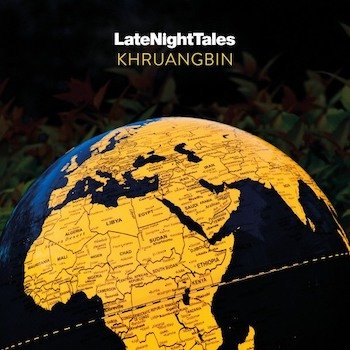 variés; Khruangbin: Late Night Tales [CD]