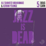 Carn/Younge/Shaheed Muhammad: Jazz Is Dead 5: Doug Carn [CD]