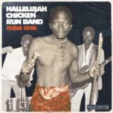 Hallelujah Chicken Run Band: Take One (1974-79) [CD]