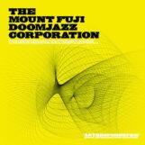 Mount Fuji Doomjazz Corporation, The: Anthropomorphic [CD]