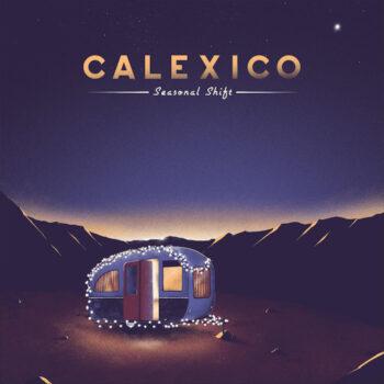 Calexico: Seasonal Shift [CD]
