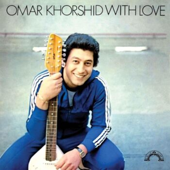 Khorshid, Omar: With Love [LP]