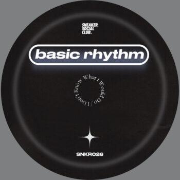 "Basic Rhythm: I Don't Know What I Would Do [12""]"
