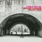 Lamarr Organ Trio, Delvon: I Told You So [LP rose]