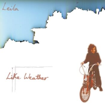 Leila: Like Weather [CD]