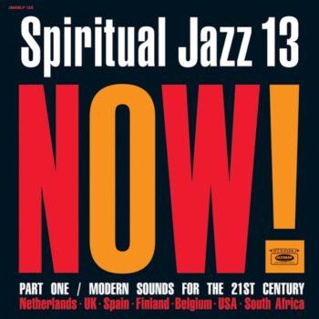 variés: Spiritual Jazz 13: NOW! Part 1 [2xLP]