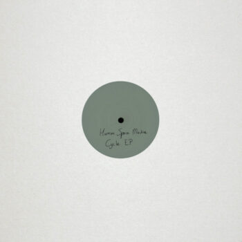 "Human Space Machine: Cycle EP [12""]"